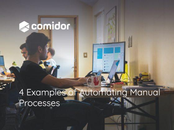 4 Examples of Automating Manual Processes   Comidor Platform