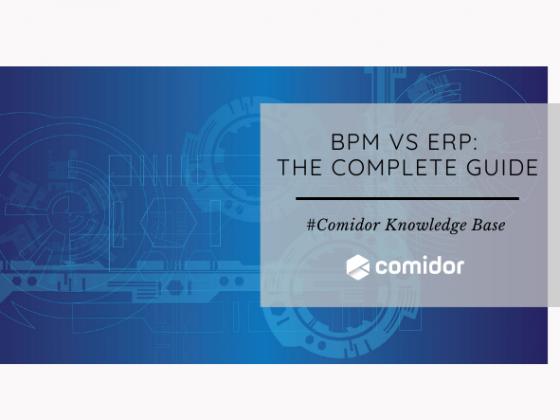 BPM vs ERP: The Complete Guide   Comidor